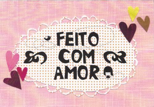Feito Com Amor (Made With Love)